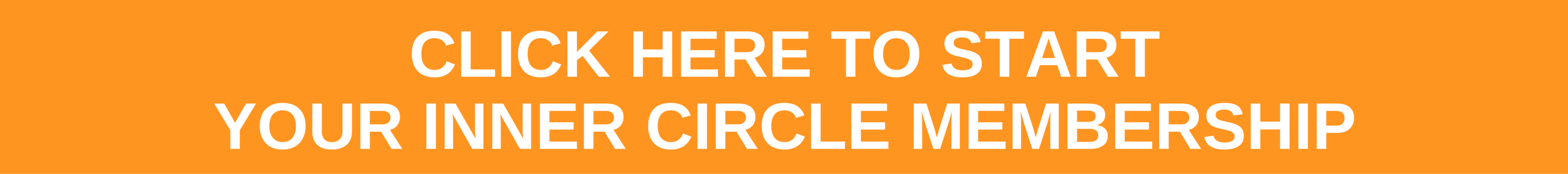 Start Your Inner Circle Membership Now